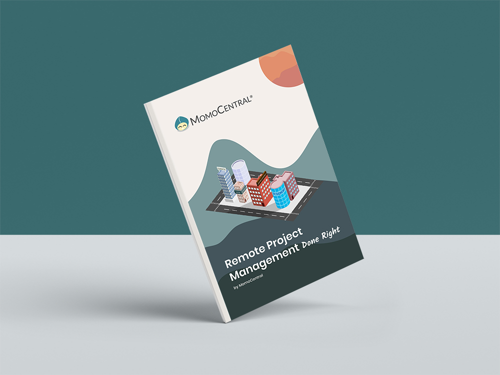 Remote Project Management Done Right by MomoCentral Book Cover